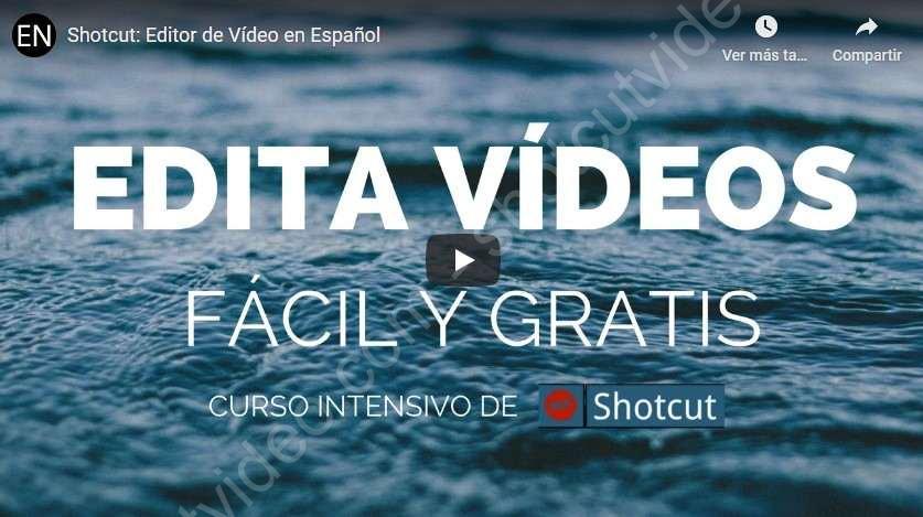 ShotCut: curso de edición de vídeo