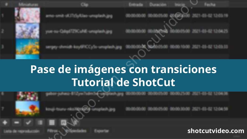 Pase de fotografías en Shotcut con transiciones